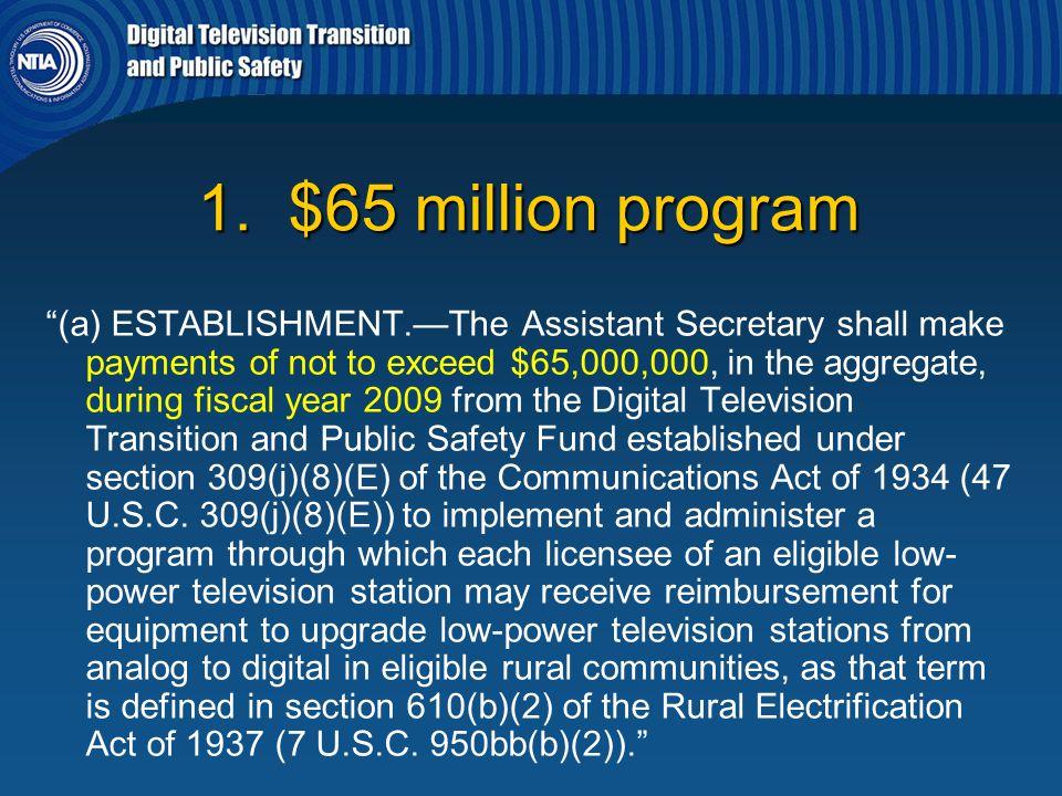 1. $65 million program