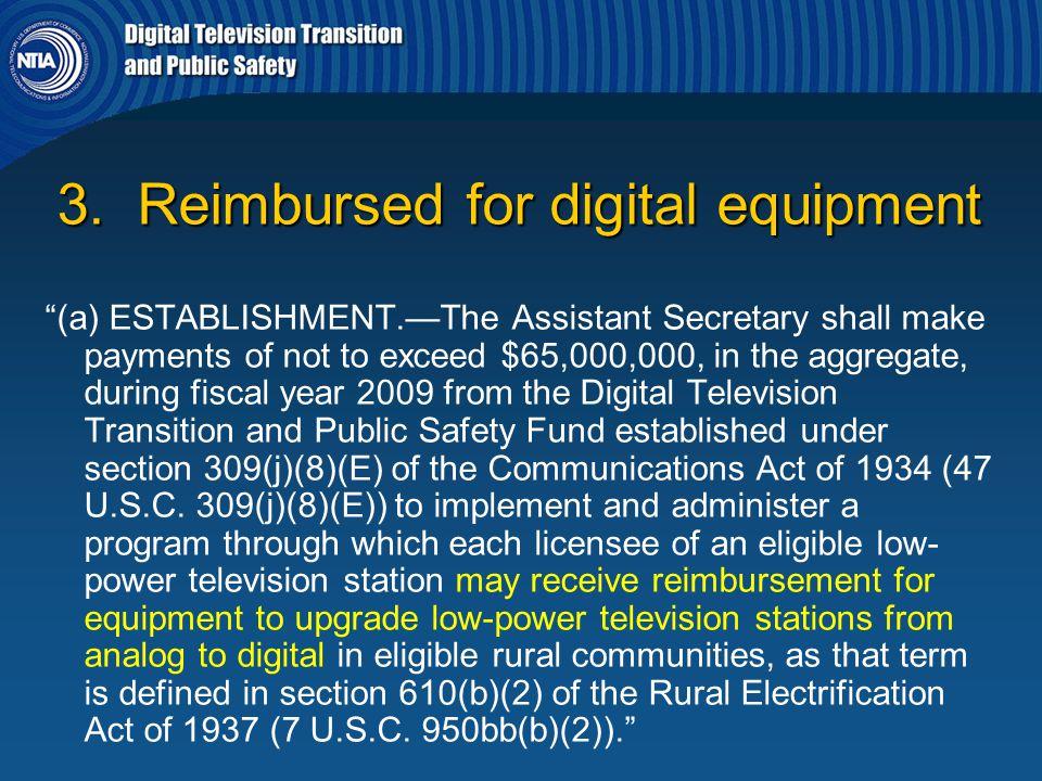3. Reimbursed for digital equipment