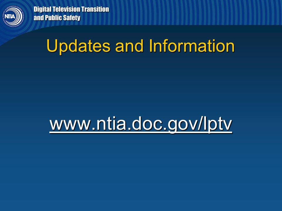 Updates and Information www.ntia.doc.gov/lptv