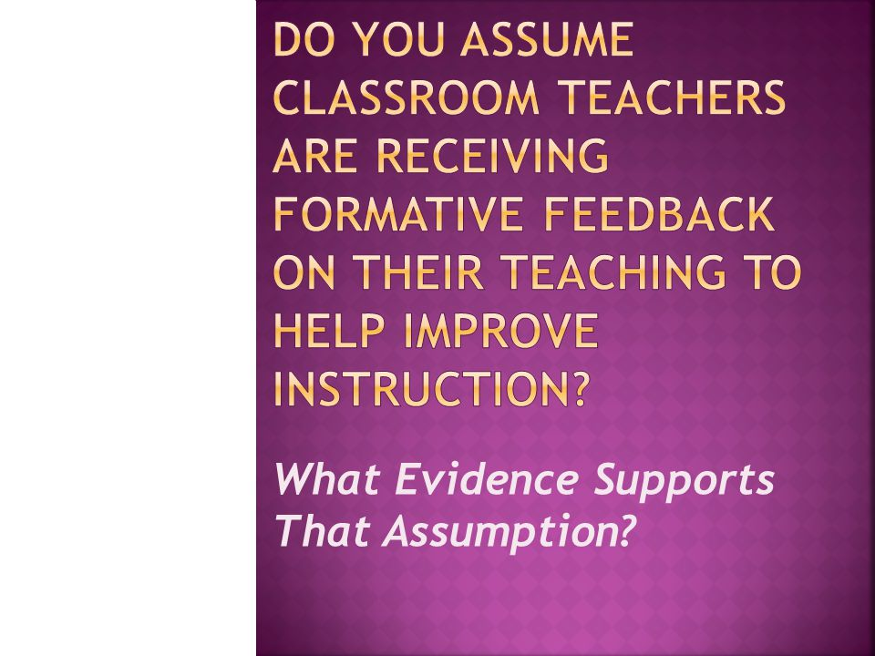What Evidence Supports That Assumption