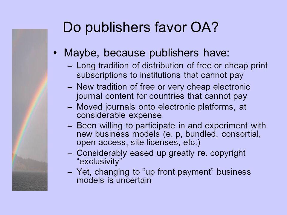 Do granting agencies favor OA.