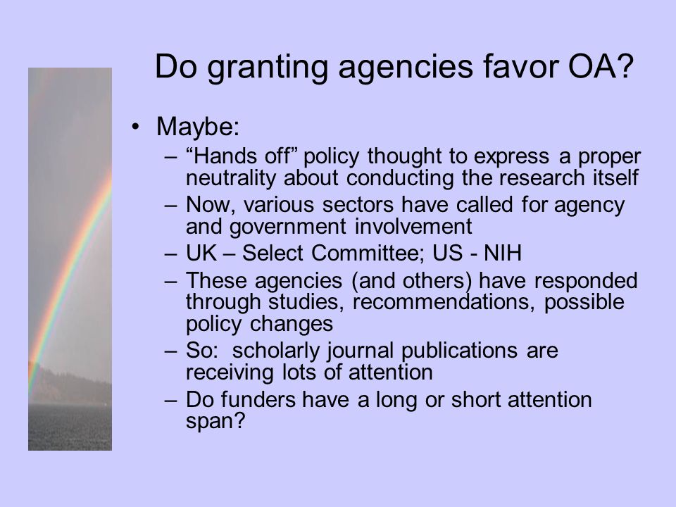 Do granting agencies favor OA.