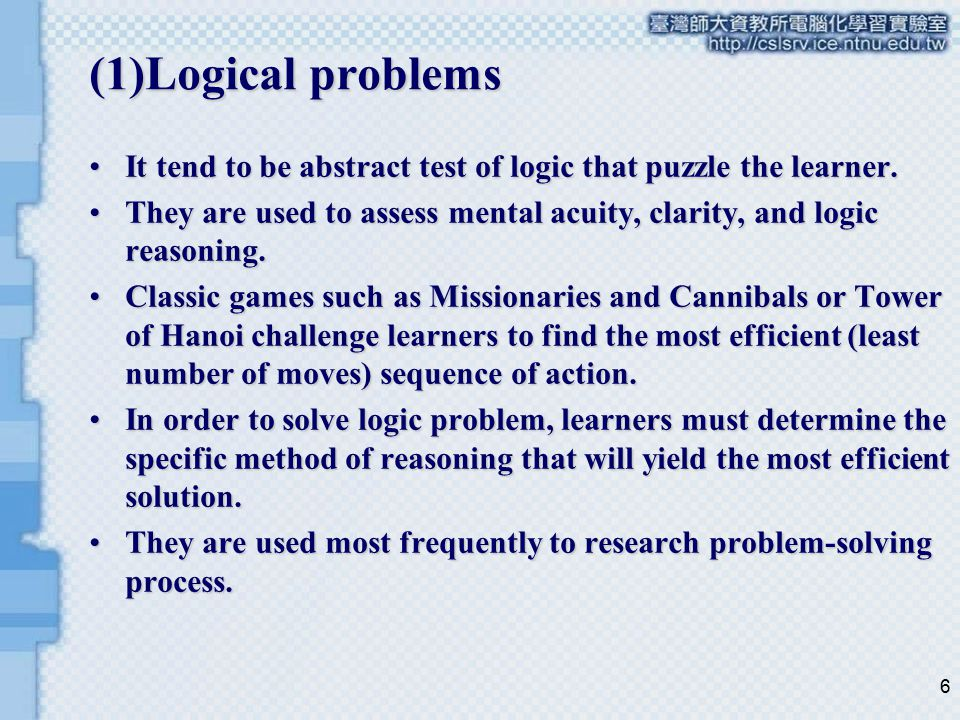 7 (2)Algorithmic problems One of the most common problem types encountered in school is the algorithm.