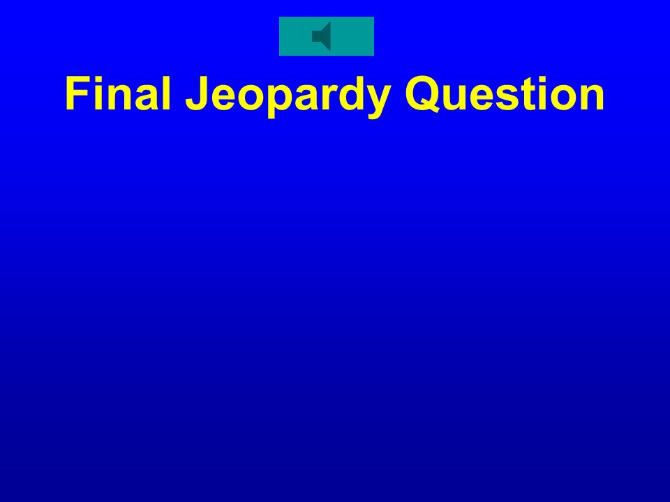 Final Jeopardy Topic