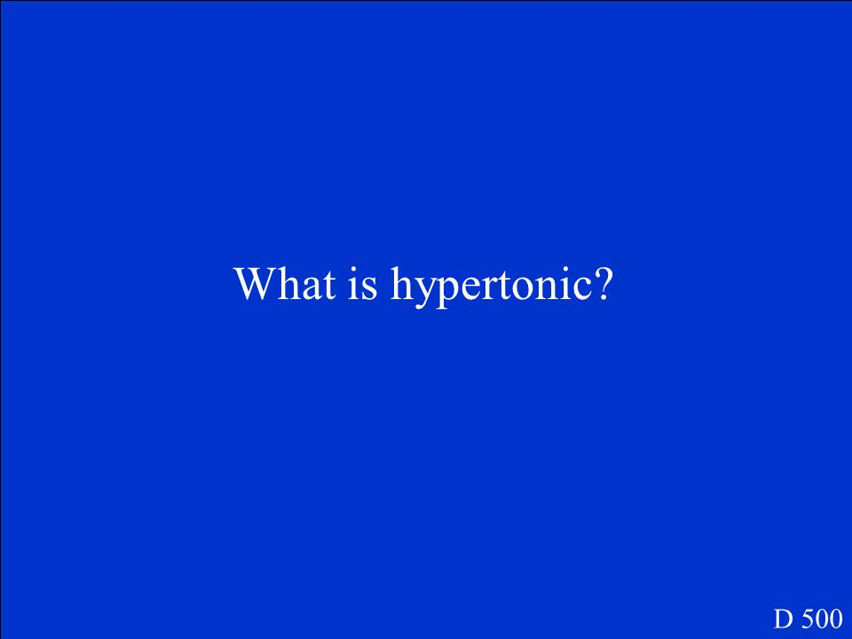 What is hypotonic? D 400