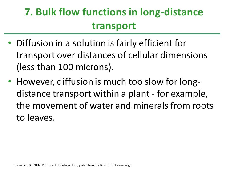 Diffusion in a solution is fairly efficient for transport over distances of cellular dimensions (less than 100 microns). However, diffusion is much to