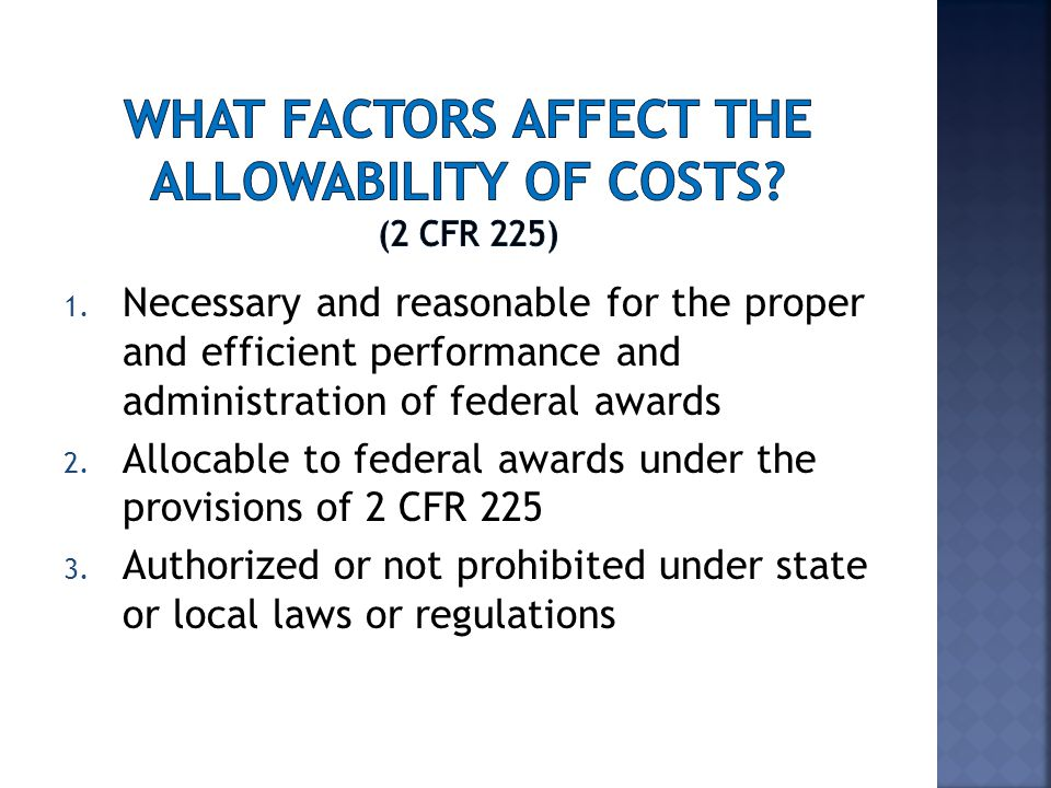 AN ALLOCABLE COST MAY NOT BE ALLOWABLEOR REASONABLE.