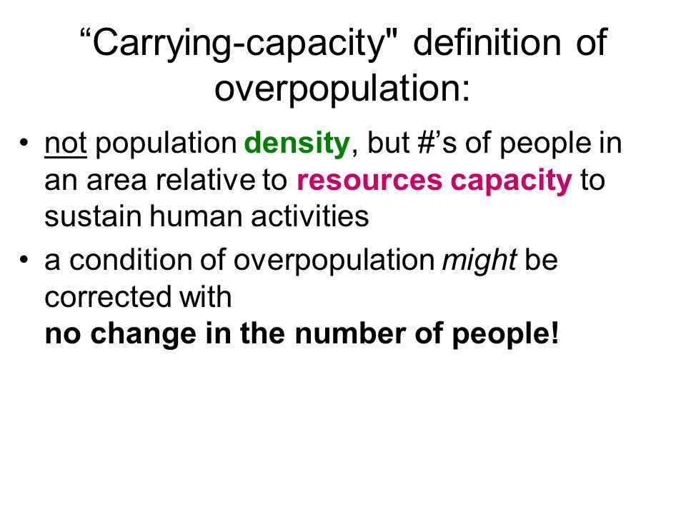 """""""Carrying-capacity"""