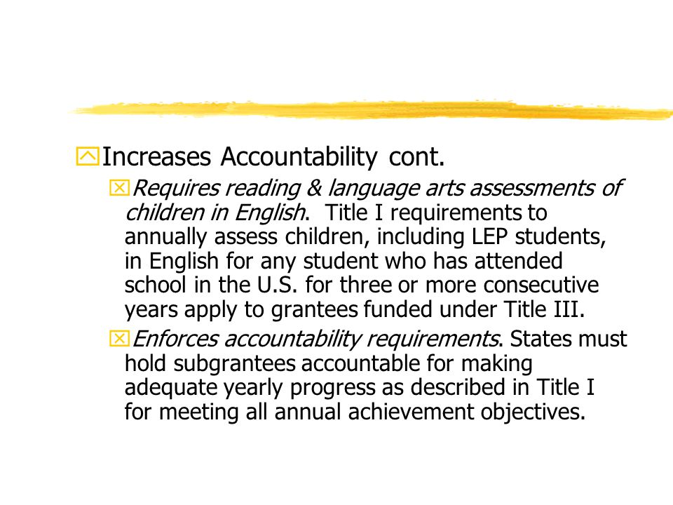 yIncreases Accountability cont.