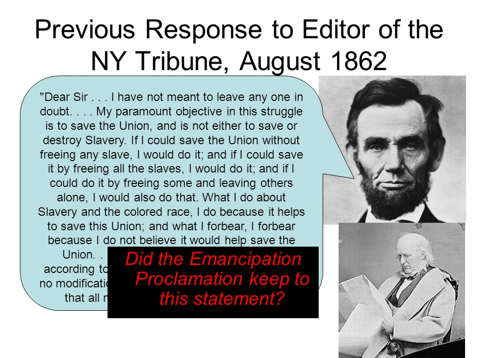 Previous Response to Editor of the NY Tribune, August 1862 Dear Sir...