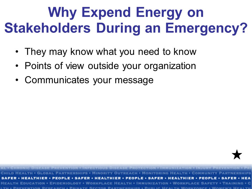 Why Expend Energy on Stakeholders During an Emergency.