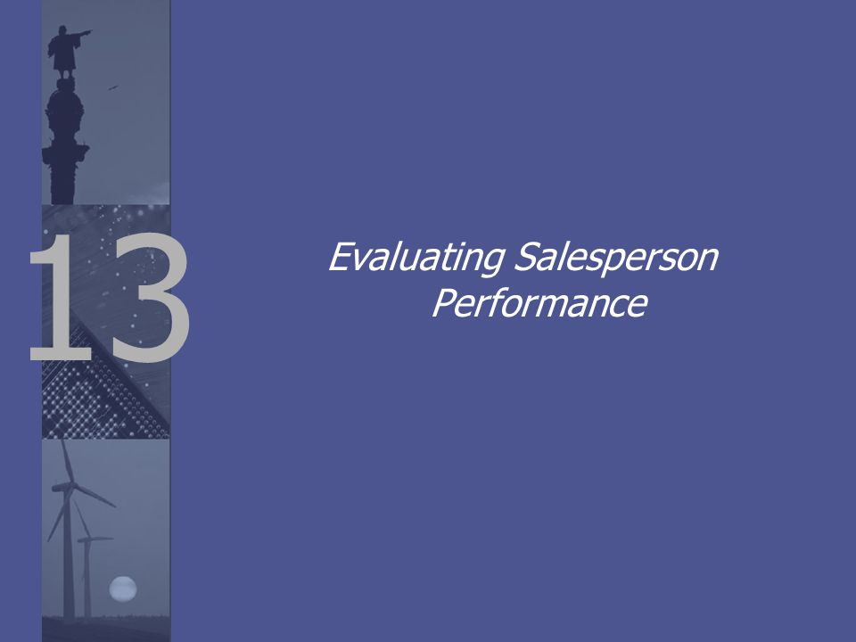 13 Evaluating Salesperson Performance