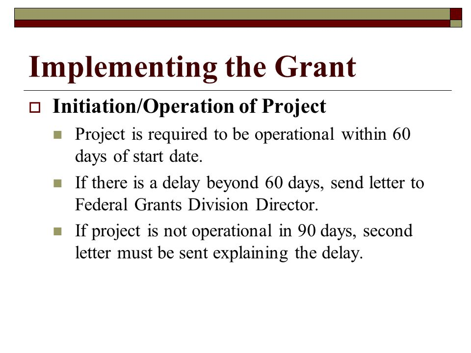 Implementing the Grant AAward Period is 7/1/09 – 6/30/10.