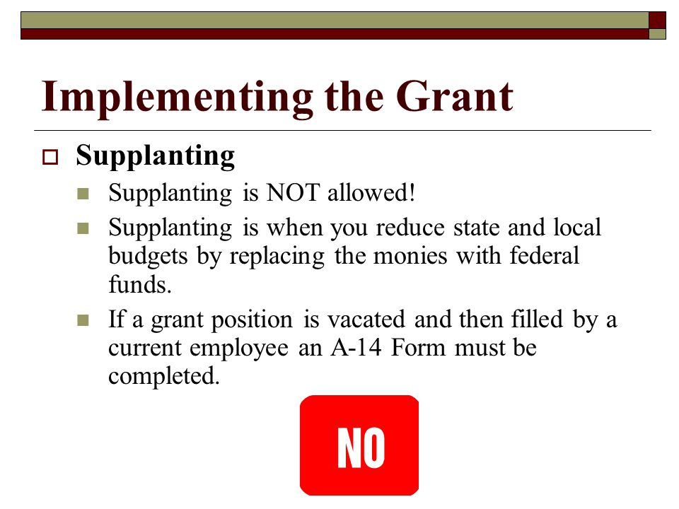 Implementing the Grant  Commingling Commingling is NOT allowed.