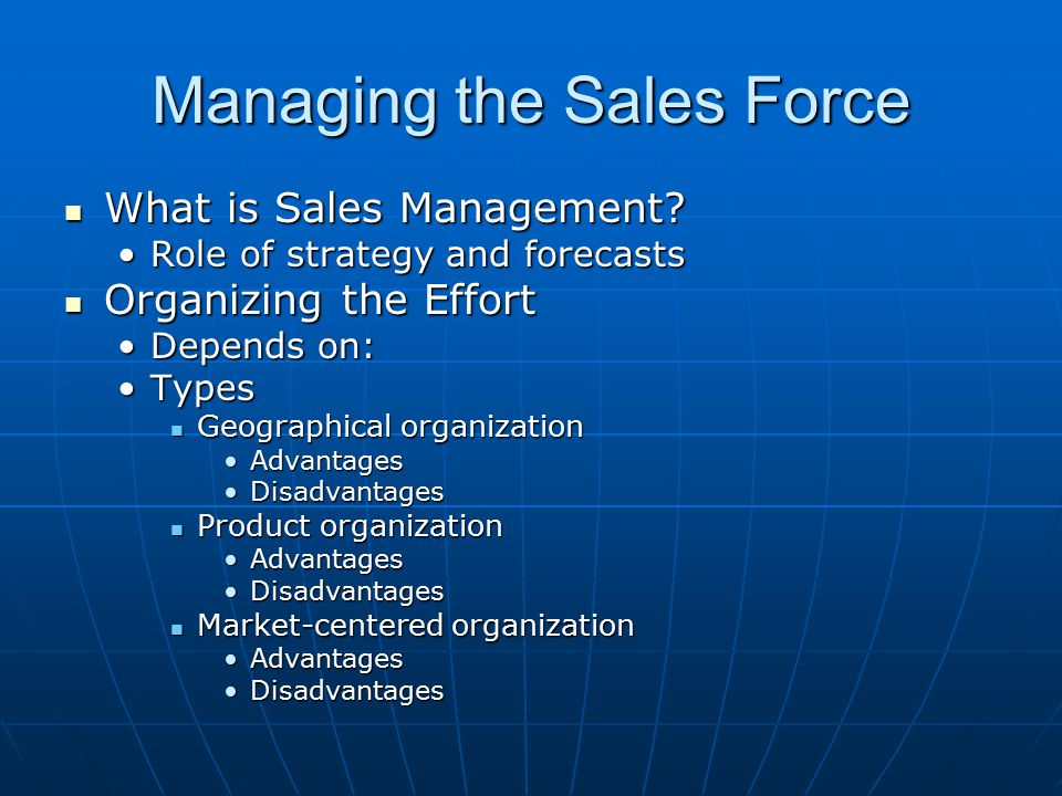 Managing the Sales Force What is Sales Management.