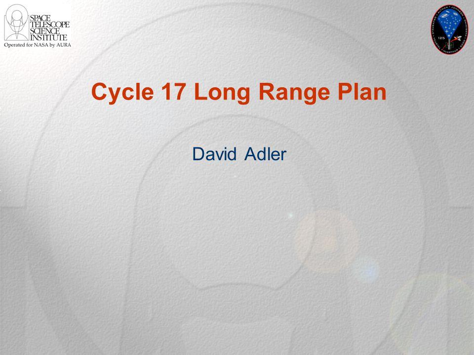 Cycle 17 Long Range Plan David Adler