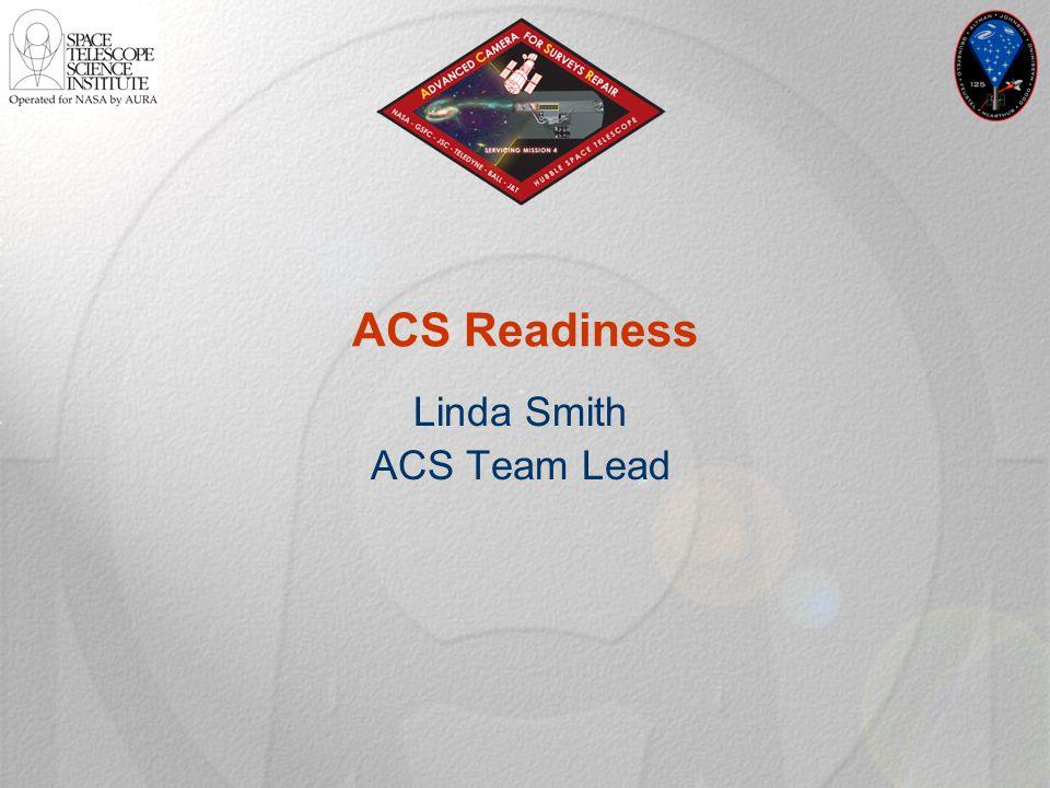 ACS Readiness Linda Smith ACS Team Lead
