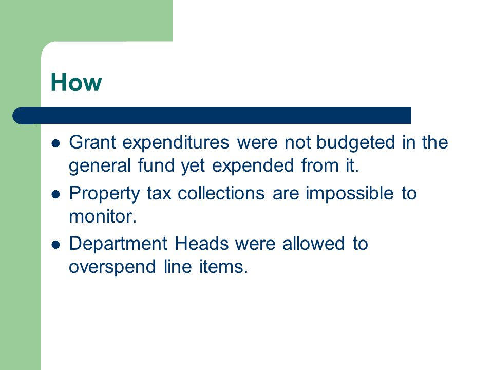 How Grant expenditures were not budgeted in the general fund yet expended from it.