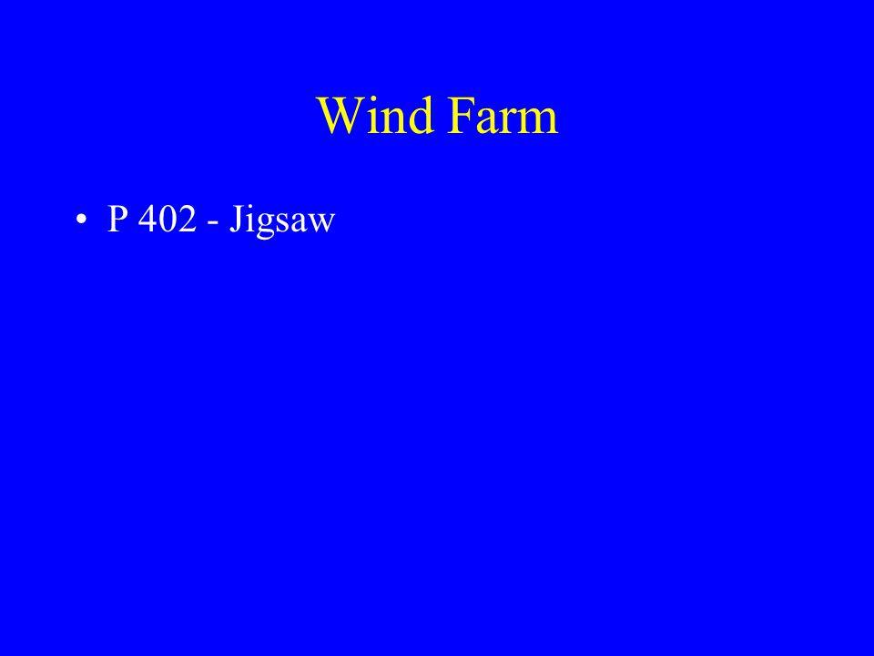 Wind Farm P 402 - Jigsaw