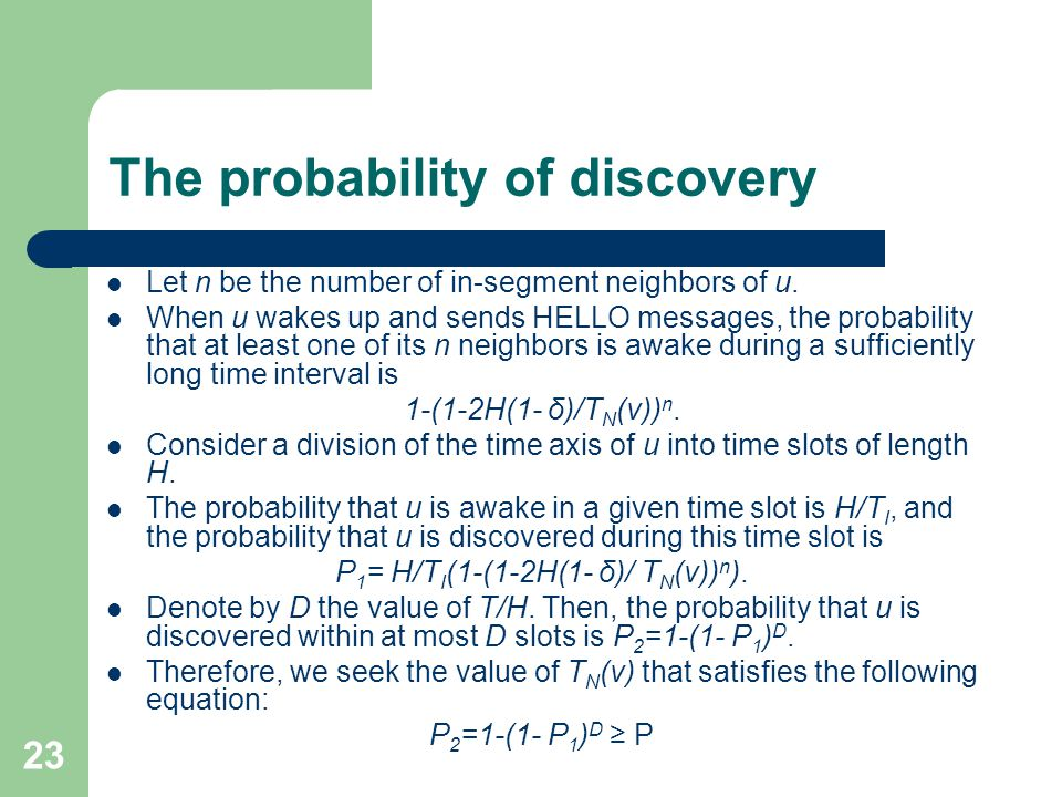 23 The probability of discovery Let n be the number of in-segment neighbors of u.