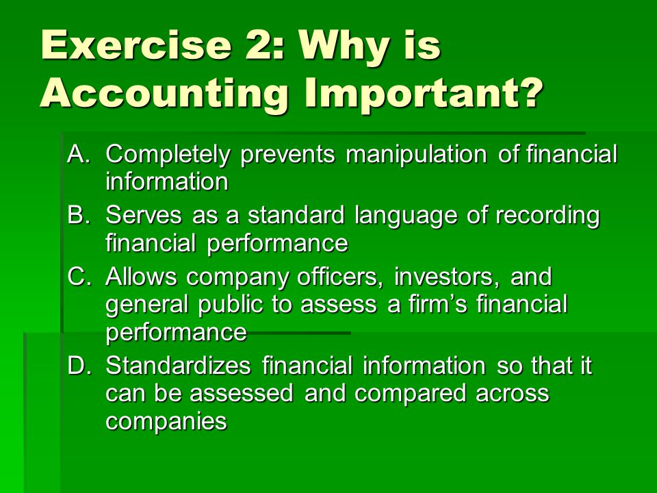 Exercise 2: Why is Accounting Important.