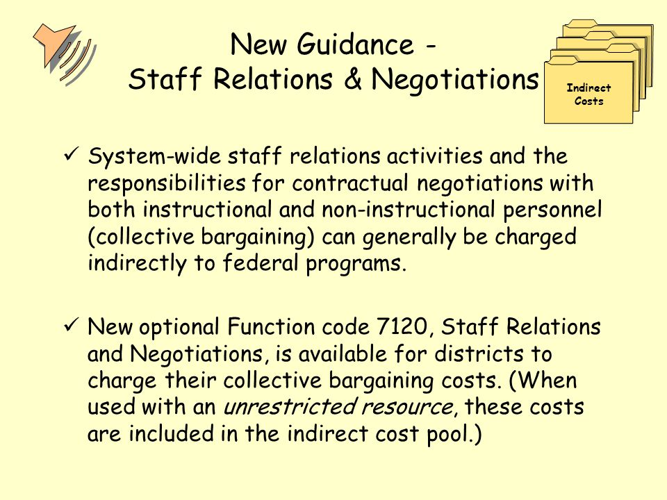 New Guidance - Staff Relations & Negotiations System-wide staff relations activities and the responsibilities for contractual negotiations with both i