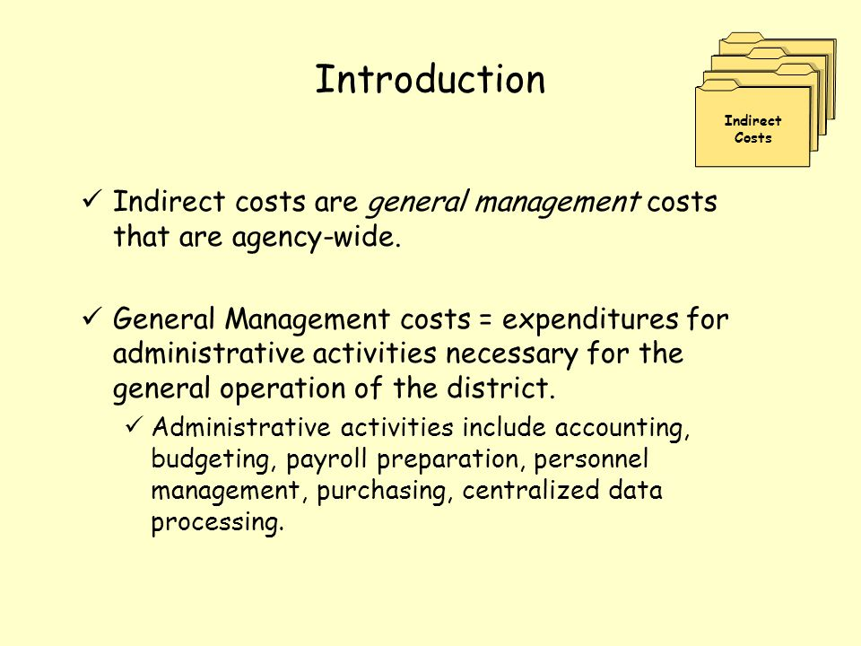 Indirect Cost Rate (ICR) Use of an indirect cost rate is the standardized method for distributing indirect costs to programs.