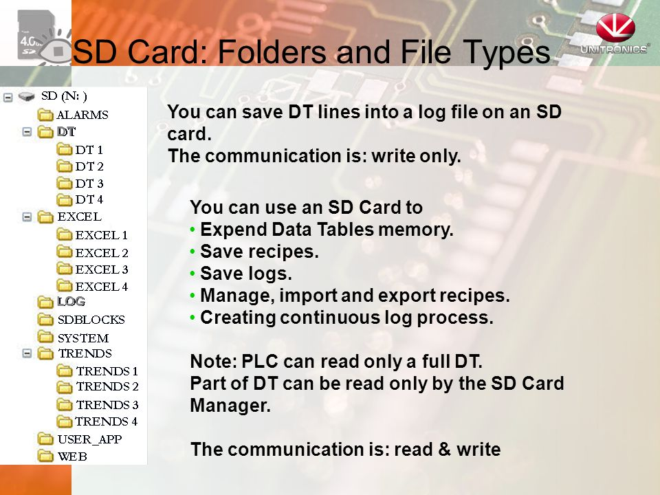 SD Card: Folders and File Types You can save DT lines into a log file on an SD card.