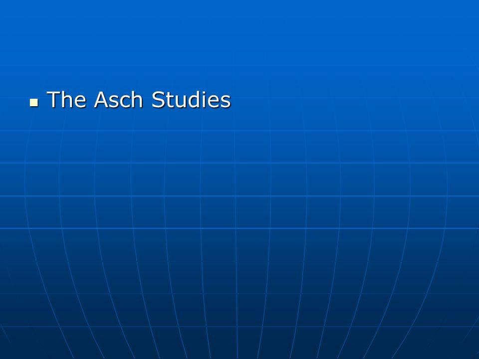 The Asch Studies The Asch Studies