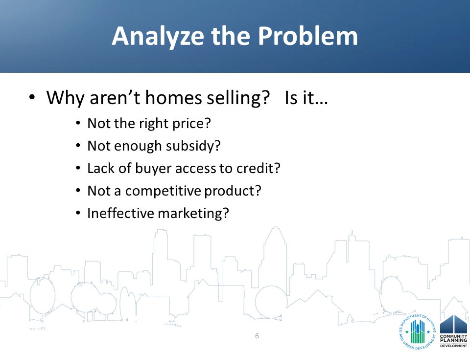 Why aren't homes selling. Is it… Not the right price.