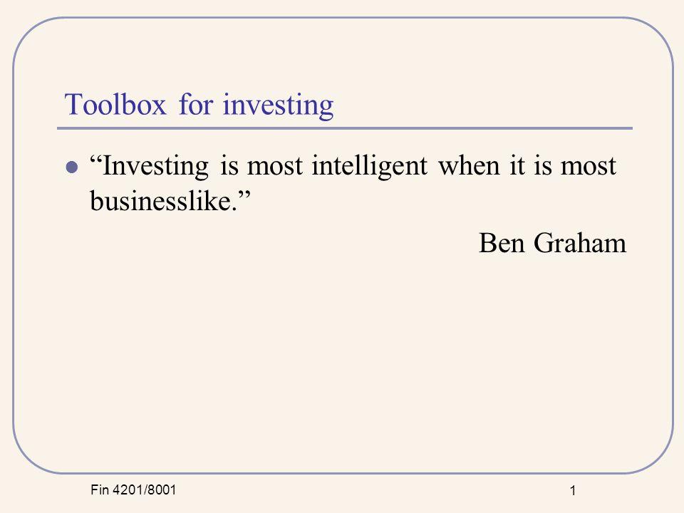 Fin 4201/8001 2 Buffett's toolbox Business tenets Management tenets Financial tenets Market tenets