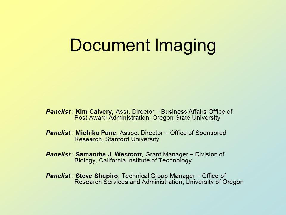 Document Imaging Panelist : Kim Calvery, Asst.