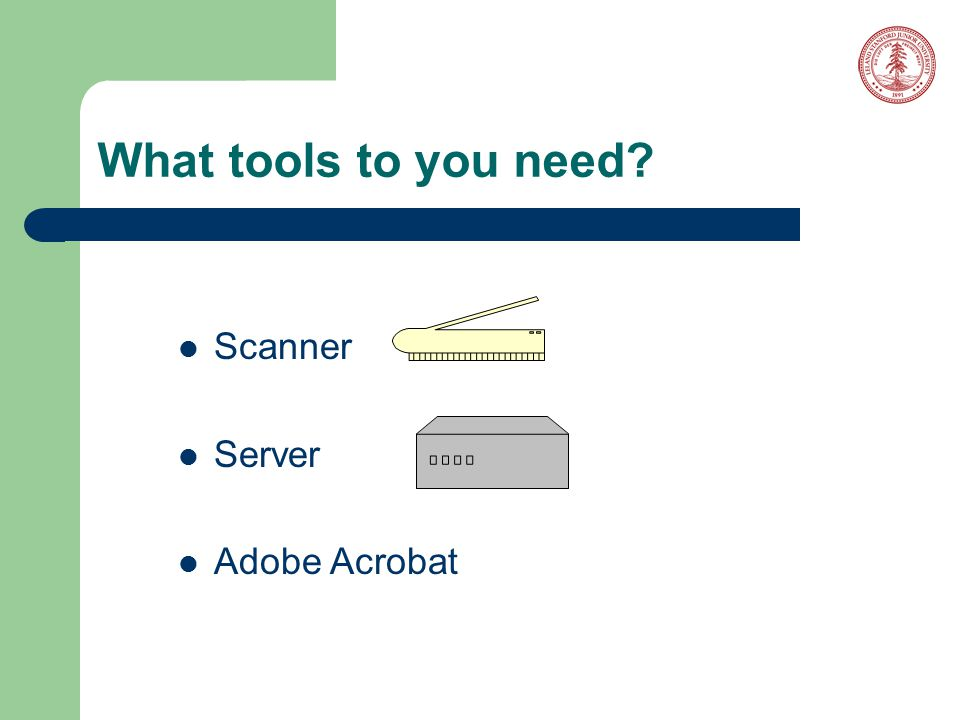 What tools to you need Scanner Server Adobe Acrobat