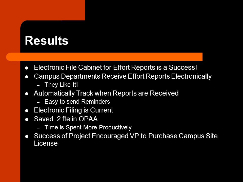 Results Electronic File Cabinet for Effort Reports is a Success.