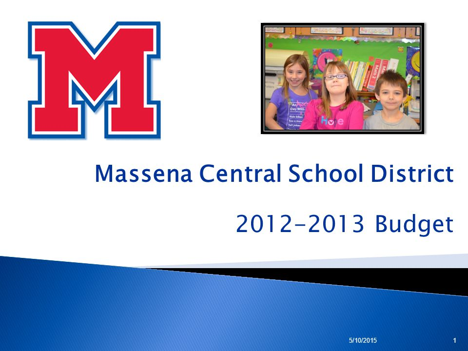 Massena Central School District 2012-2013 Budget 5/10/20151