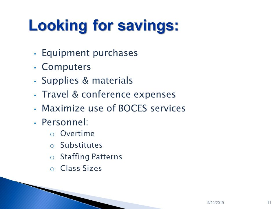 5/10/201511 Looking for savings: