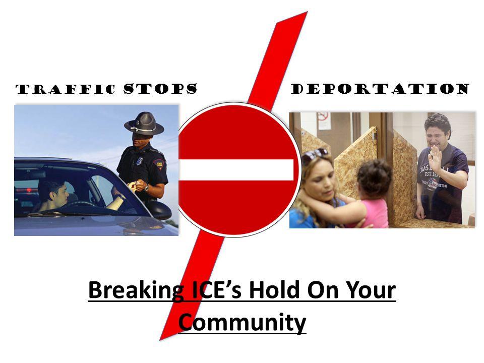 Breaking ICE's Hold On Your Community DEPORTATION Traffic Stops