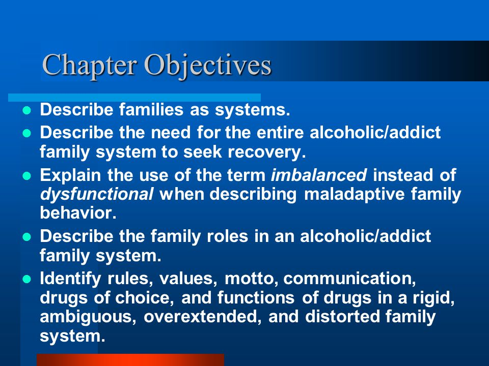 Chapter 5 Substance Abuse and Family Systems