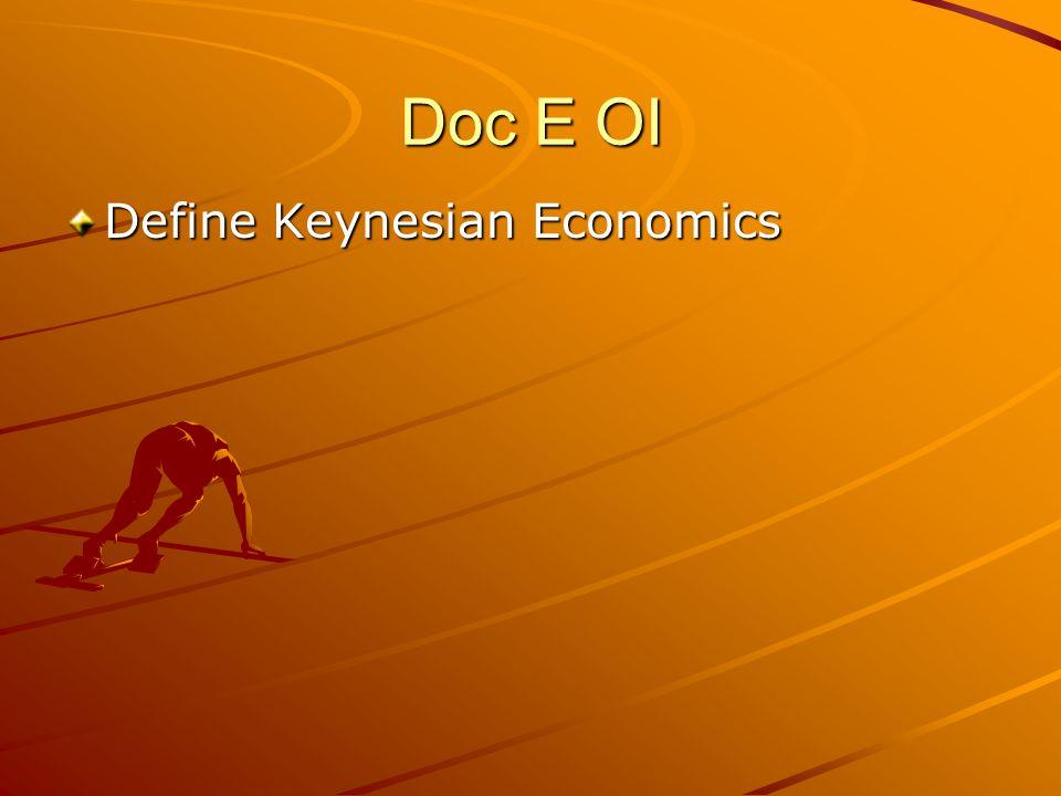 Doc E OI Define Keynesian Economics