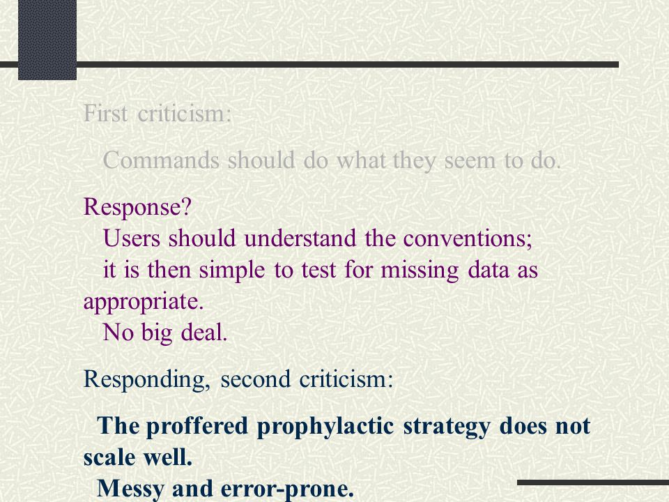 First criticism: Commands should do what they seem to do.