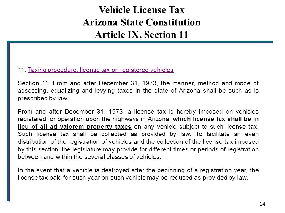 Vehicle License Tax Arizona State Constitution Article IX, Section 11 11.