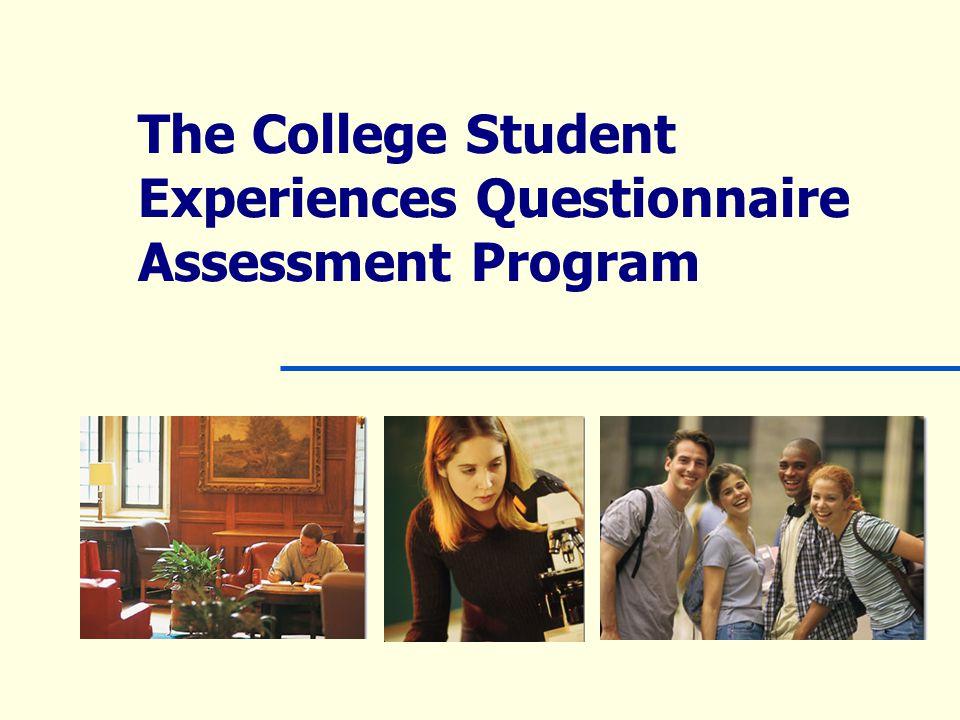 The College Student Experiences Questionnaire Assessment Program