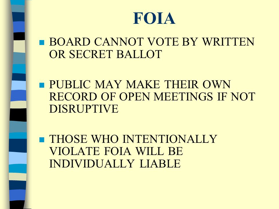 FOIA n 3 DAYS NOTICE REQUIRED FOR DATE, TIME & LOCATION OF MEETING n EMERGENCY MEETINGS - UNFORESEEN CIRCUMSTANCES n MINUTES REQUIRED FOR OPEN MEETINGS
