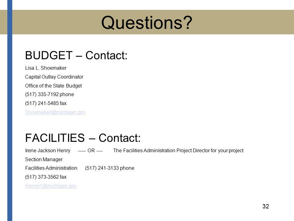 32 Questions. BUDGET – Contact: Lisa L.