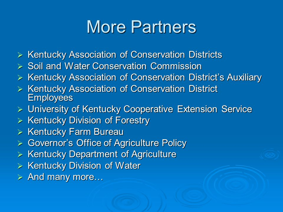 This gives you an idea of the many groups that it takes to put conservation on the ground.
