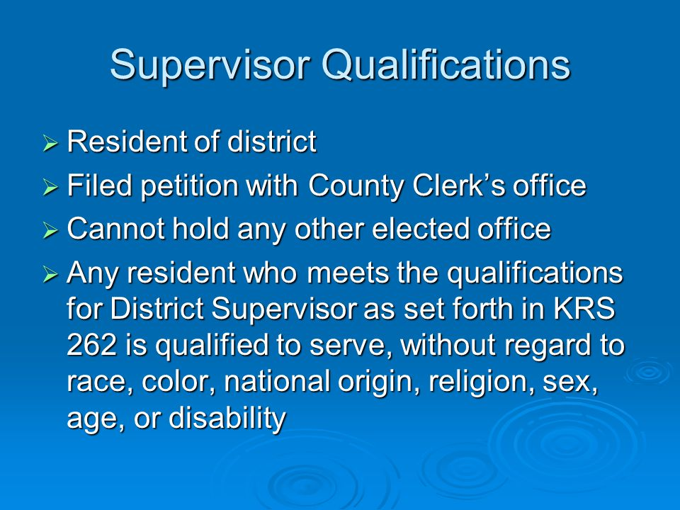 Supervisor Administrative Responsibilities  Actively participate in board meetings and functions.