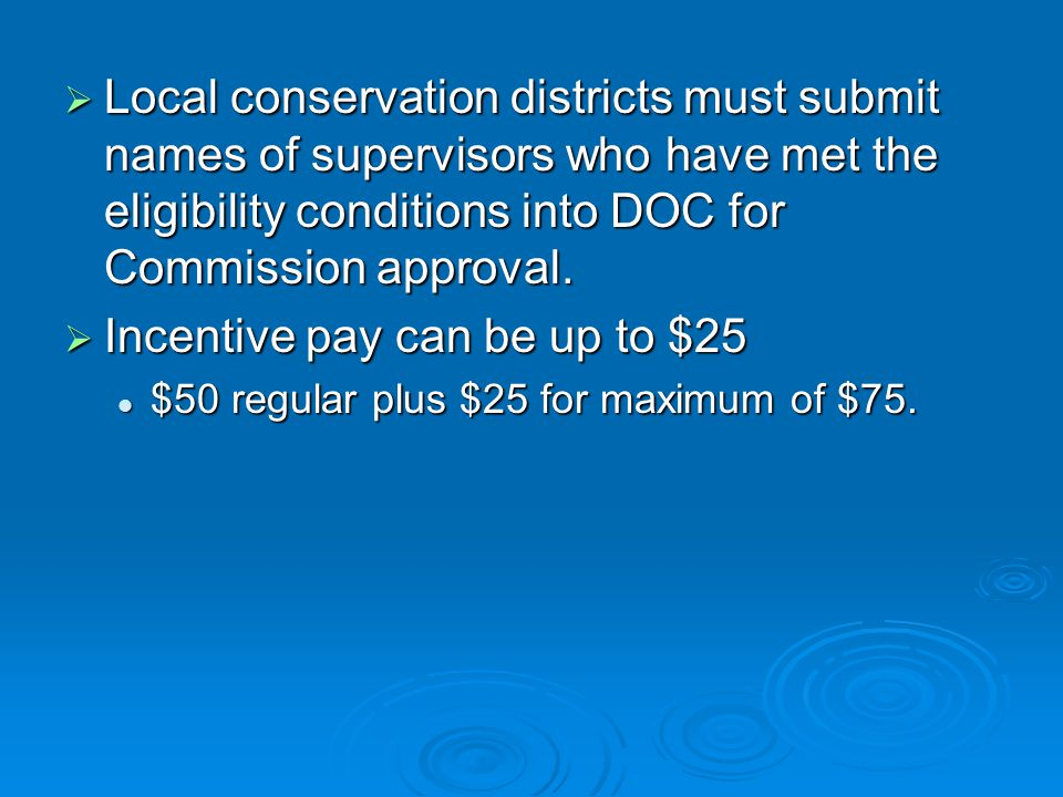  Local conservation districts must submit names of supervisors who have met the eligibility conditions into DOC for Commission approval.
