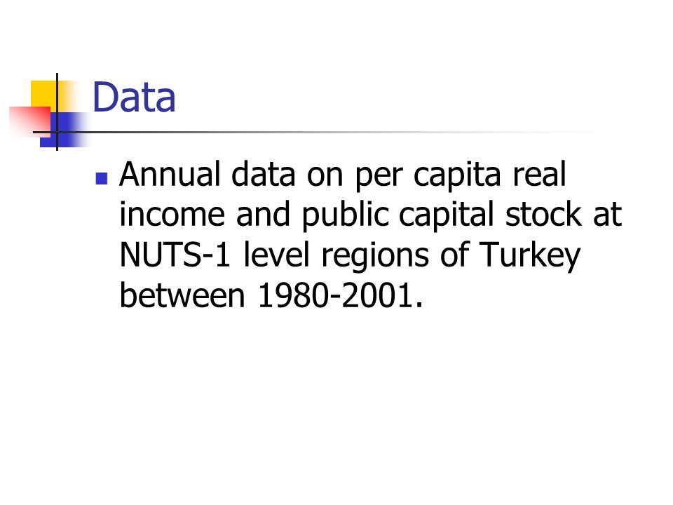 Data Annual data on per capita real income and public capital stock at NUTS-1 level regions of Turkey between 1980-2001.