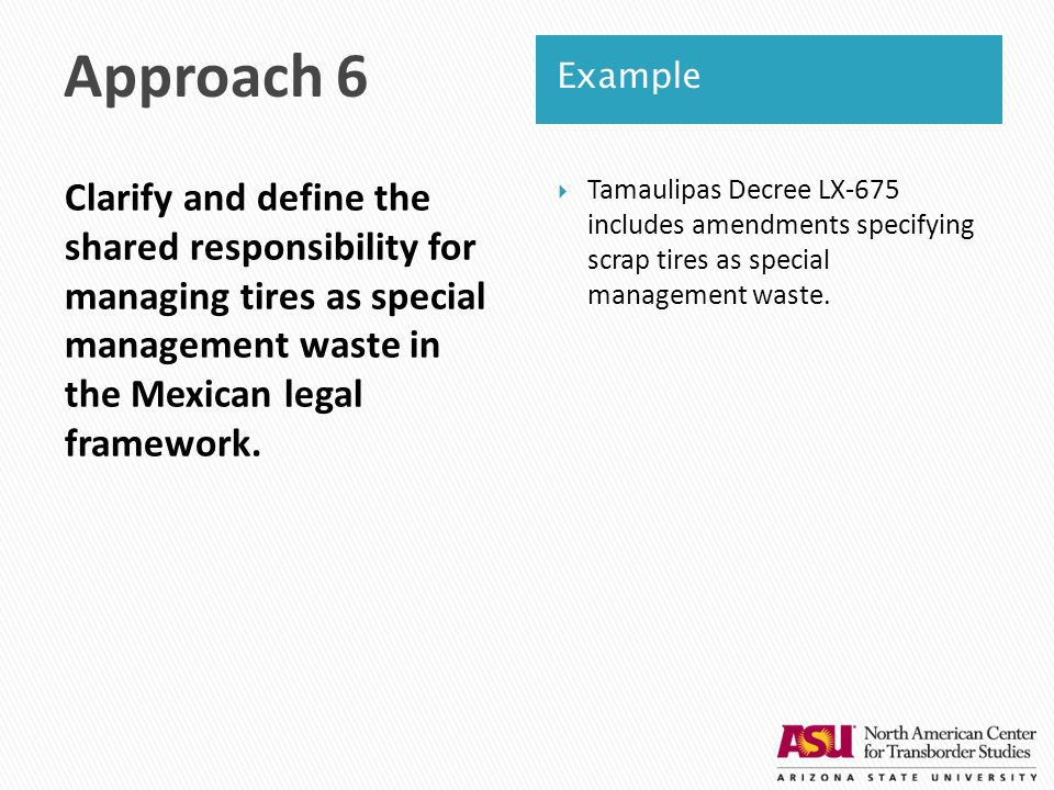 Clarify and define the shared responsibility for managing tires as special management waste in the Mexican legal framework.