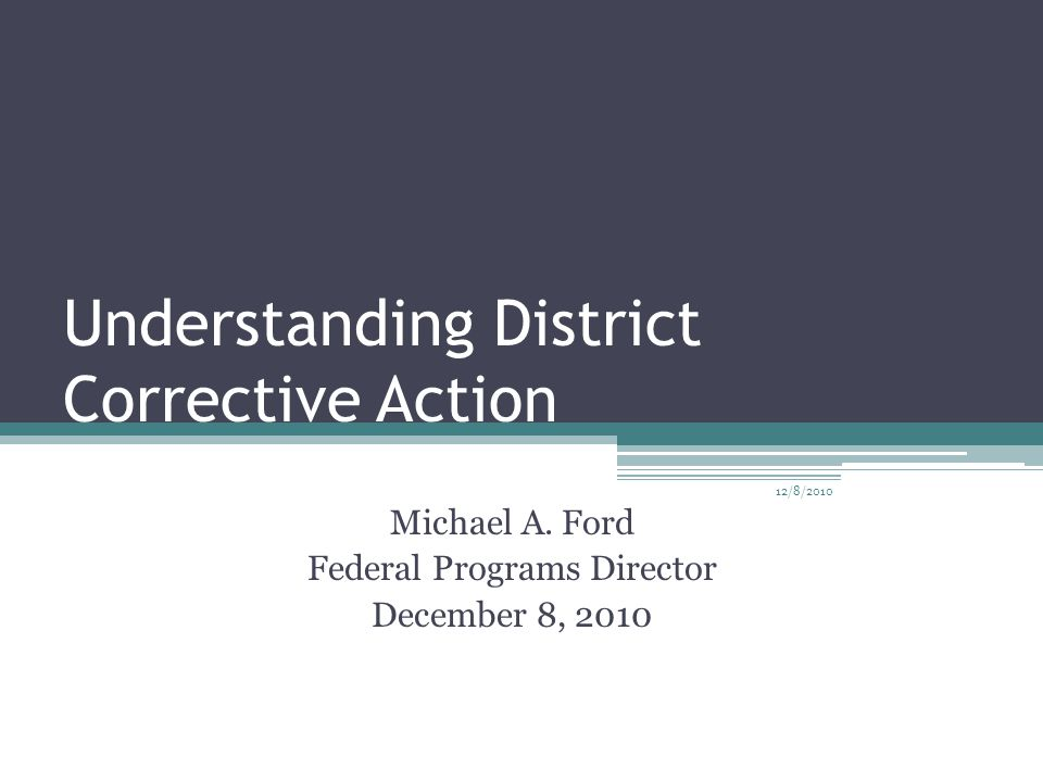 Understanding District Corrective Action Michael A.